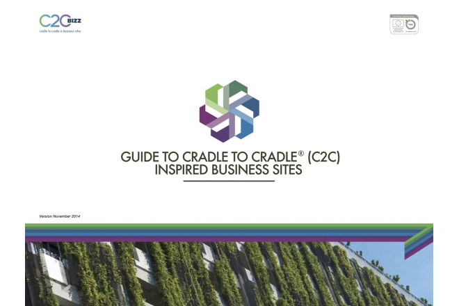 Implement Cradle to Cradle in your business area? Use Guide to Cradle to Cradle® inspired business sites
