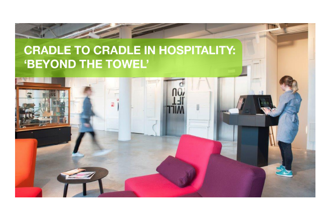 Cradle to Cradle in Hospitality: Beyond the Towel