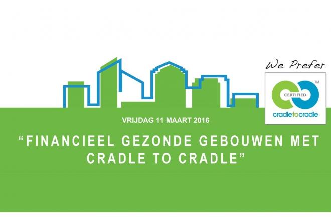 Registration open: Financieel gezonde gebouwen met C2C – C2C Bouwgroep 11 Maart