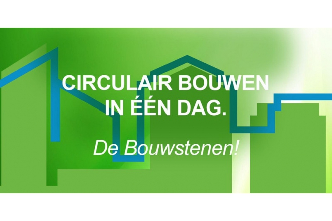 "Seminar ""How to build circular within one day"" Amsterdam March 16th"