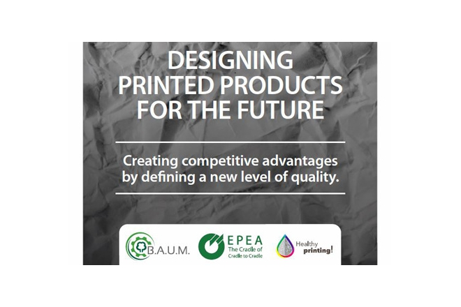 EPEA & B.A.U.M. release new report: Designing printed products for the future