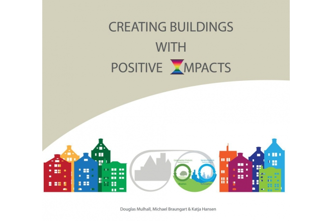 New Book: Creating Buildings With Positive Impacts