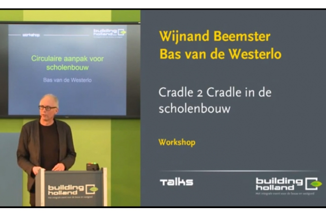 Bas van de Westerlo - Cradle to Cradle for educational buildings