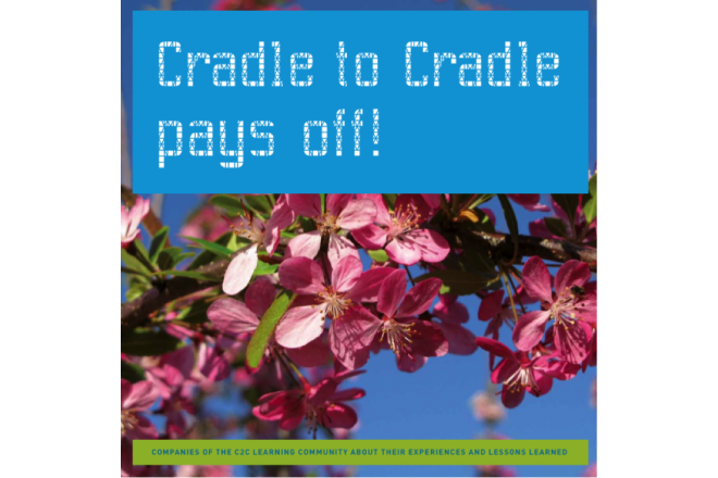 Cradle to Cradle® pays off! (English Edition)