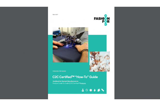 "Fashion for Good ""How to Guide"" Handbook for Garment Manufacturers to Produce C2C Products"