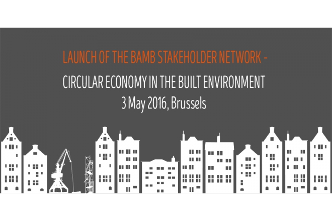 Launch of the BAMB stakeholder network – circular economy in the built environment