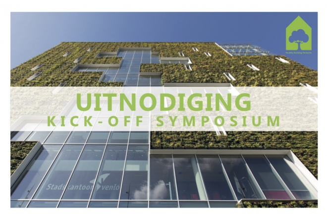 Kick-Off event healthy Building Network - Venlo November 8th